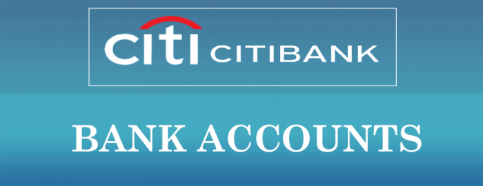 Brief Guide For Citibank Accounts