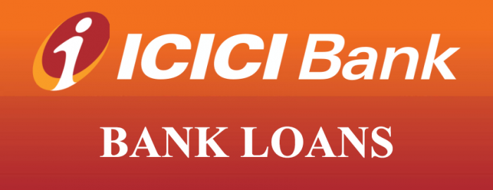 Simple Guide For ICICI Bank Loans