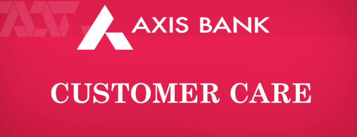 Helpful Guide For Axis Bank Customer Care