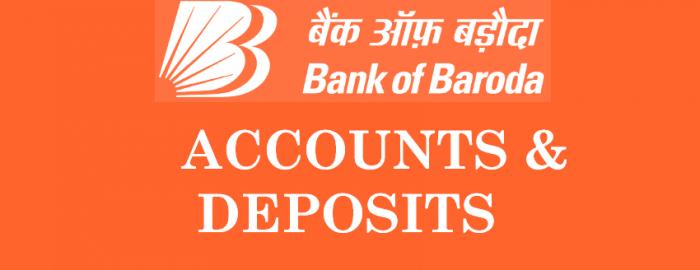 Bank of Baroda Accounts & Deposits Brief Guide