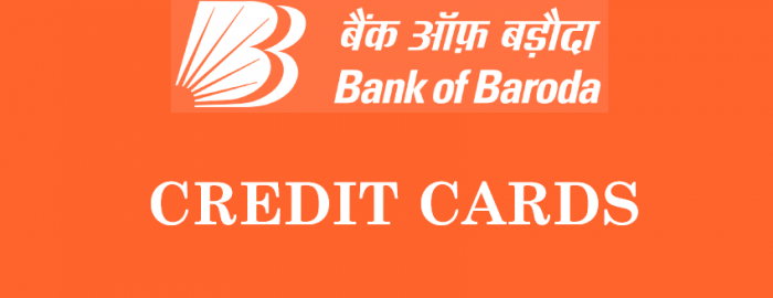 An Expert Guide For Bank of Baroda Credit Cards