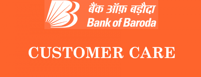 Brief Guide For Bank of Baroda Customer Care