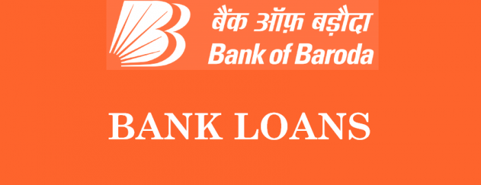 Complete Guide For Bank of Baroda Loans