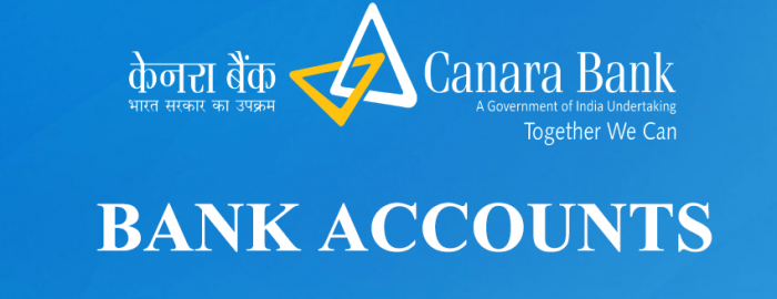 Complete Guide For Canara Bank Accounts