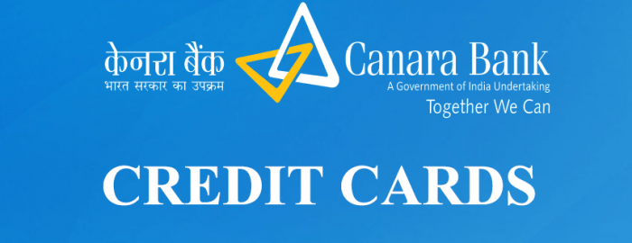 Helpful Guide For Canara Bank Credit Cards