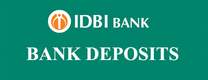 Easy Guide For IDBI Bank Deposits