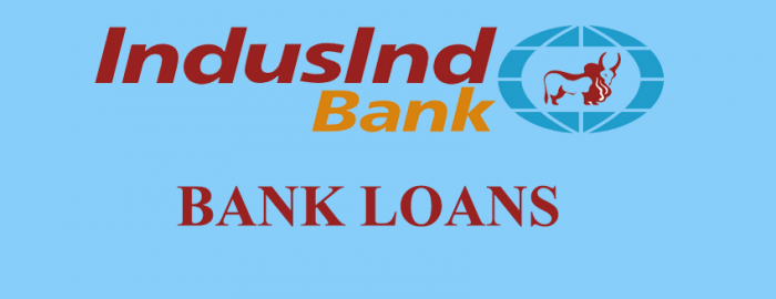 Helpful Guide For IndusInd Bank Loans