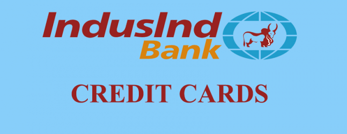 Brief Guide For IndusInd Bank Credit Cards
