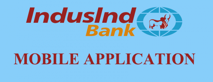 Brief Guide For IndusInd Bank Mobile Application