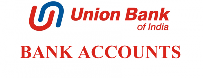 An Expert Guide For Union Bank Of India Accounts