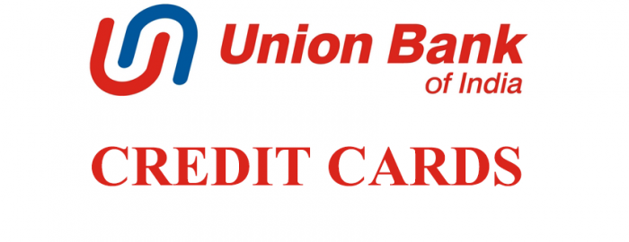 An Expert Guide For Union Bank Of India Credit Cards