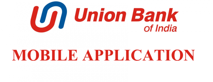 Mini Guide For Union Bank Of India Mobile Banking
