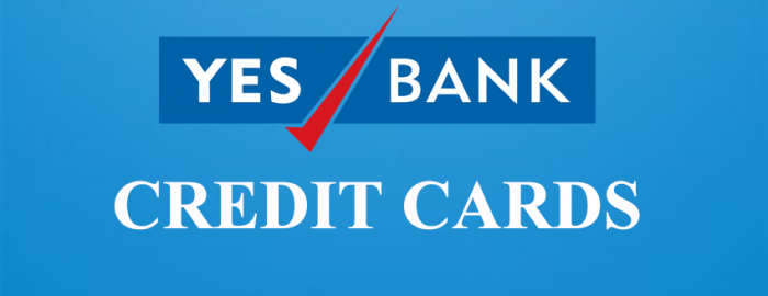 Mini Guide For YES Bank Credit Cards