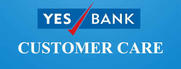 Helpful Guide For YES Bank Customer Care