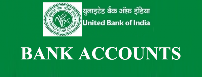 Easy Guide For United Bank of India Accounts