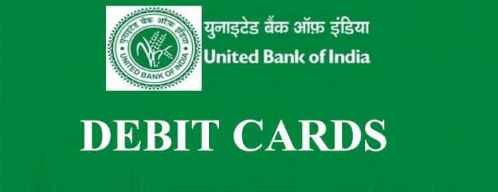 United Bank of India Debit Cards Mini Guide