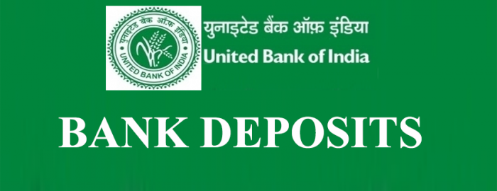 Helpful Guide For United Bank of India Deposits