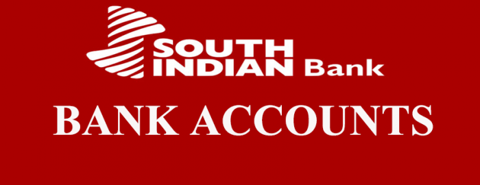 Helpful Guide For South Indian Bank Accounts