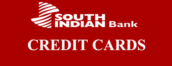 An Expert Guide For South Indian Bank Credit Cards