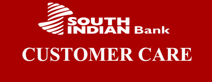 An Expert Guide For South India Bank Customer Care
