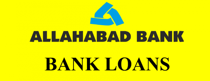 Allahabad Bank Loans Quick Guide | Easy Steps To Get A Bank Loan