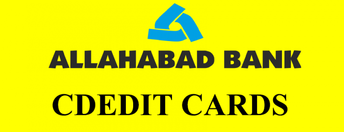 Brief Guide On Allahabad Bank Credit Cards | How To Deal With Credit Cards!