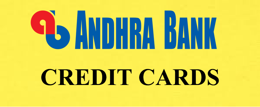 Andhra Bank Credit Cards | Guide For Application & Eligibility