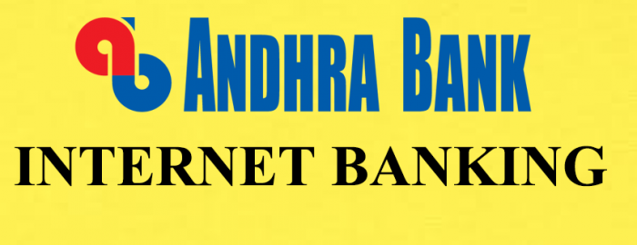 Expert Guide For Andhra Bank Net Banking