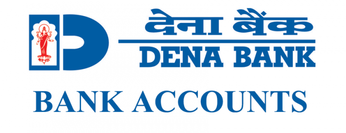 Brief Guide For Dena Bank Accounts