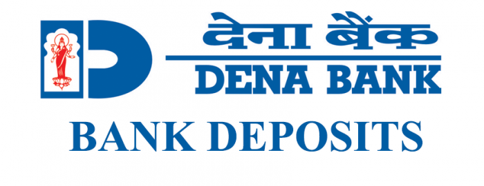 Brief Guide For Dena Bank Deposits