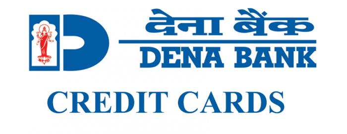 Easy Guide For Dena Bank Credit Cards