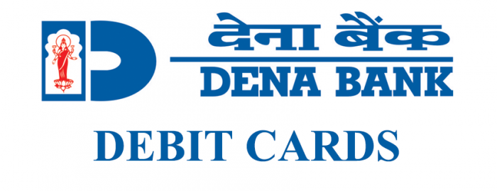Helpful Guide For Dena Bank Debit Cards