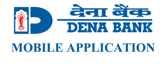An Expert Guide For Dena Bank Mobile Application