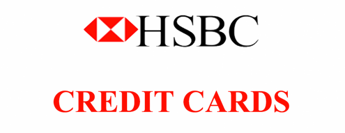 An Expert Guide For HSBC Credit Cards